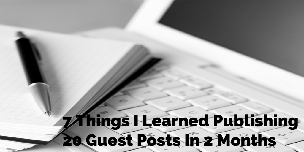 7 Things I Learned Publishing 20 Guest